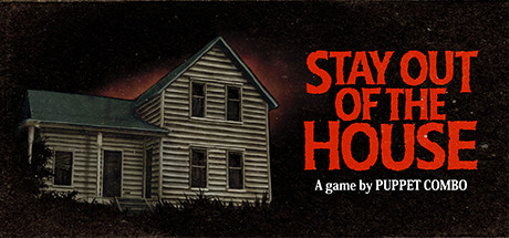 Stay Out of the House PC Full Game Free Download