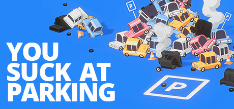 You Suck at Parking PC Full Game Free Download