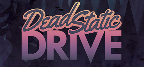 Dead Static Drive Full Game Download