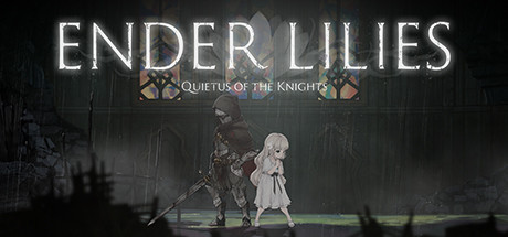 ENDER LILIES Quietus Of The Knights Download PC Game Free For Mac