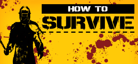 How to Survive Download PC Game Free for Mac