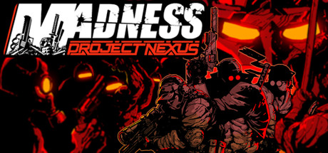 MADNESS Project Nexus Download Free Game for PC