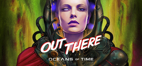 Out There: Oceans of Time PC Full Game Free Download