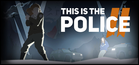 This Is the Police 2 Download PC Game Free